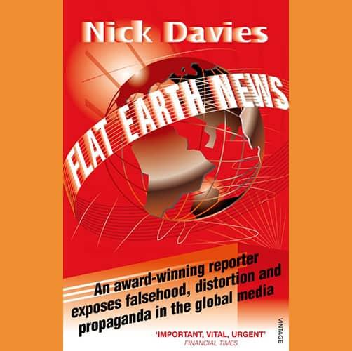 van onderzoeksjournalist Nick Davies. Heb ik ook niet gelezen.